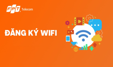 Đăng ký wifi FPT Xuân Lộc