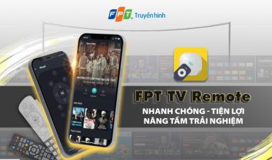 Nâng cấp FPT TV Remote, nâng tầm trải nghiệm số